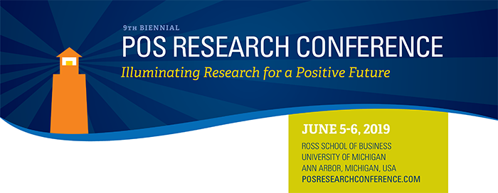 2019 POS Research Conference – Center for Positive Organizations
