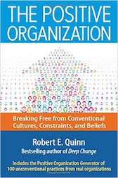 The Positive Organization, Robert E. Quinn