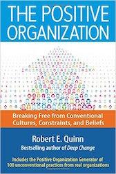 The Positive Organization, Robert E. Quinn